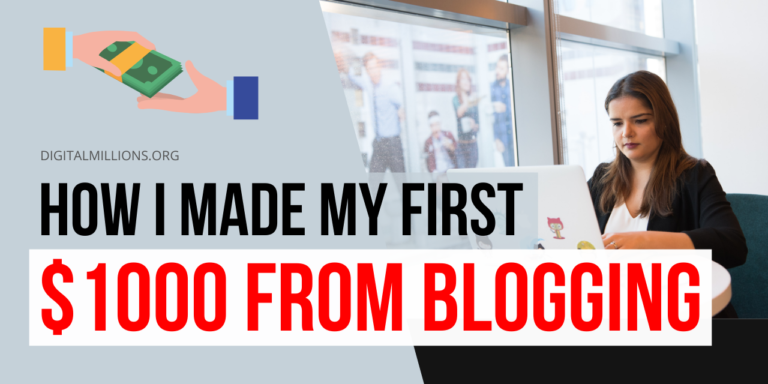 How I Made My First 1000 Dollars Blogging