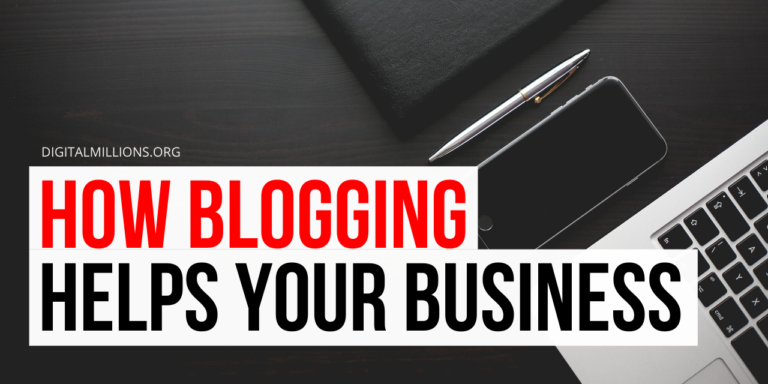 How Blogging Helps Your Business