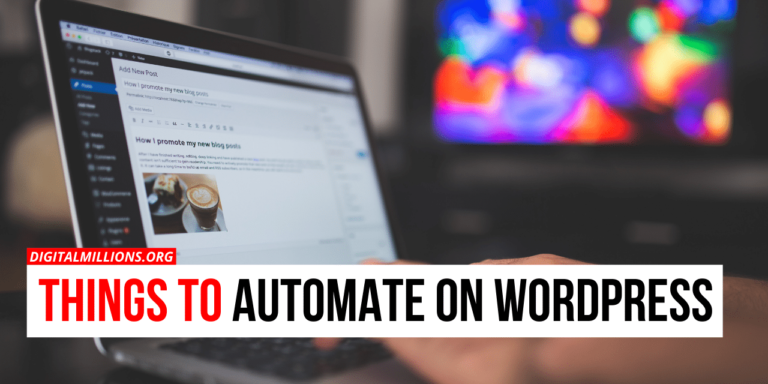 Things to Automate On WordPress